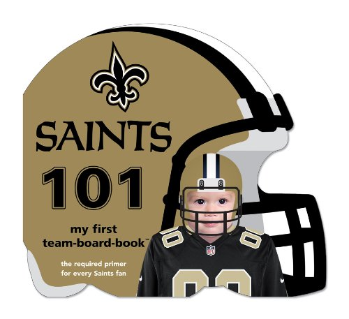 Michaelson Entertainment New Orleans Saints 101 Book