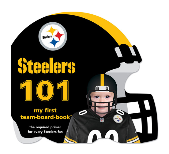 Michaelson Entertainment Pittsburgh Steelers 101 Book