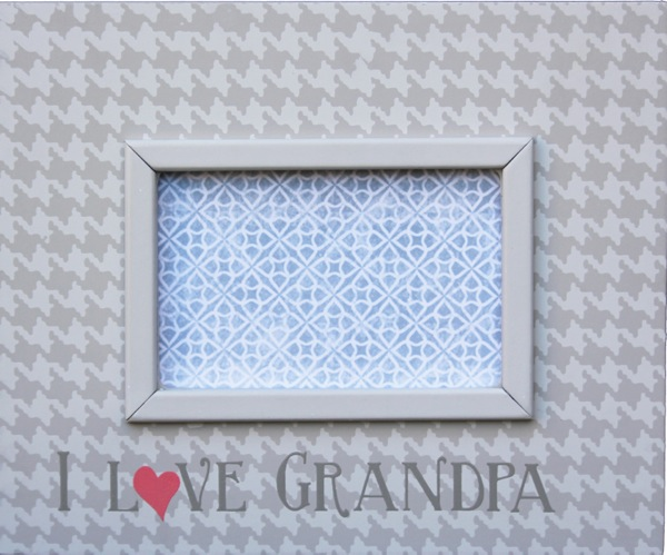 Smile for the Birdie I Love Grandpa Picture Frame